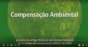 Imagem com o frame do vídeo sobre Compensação Ambiental
